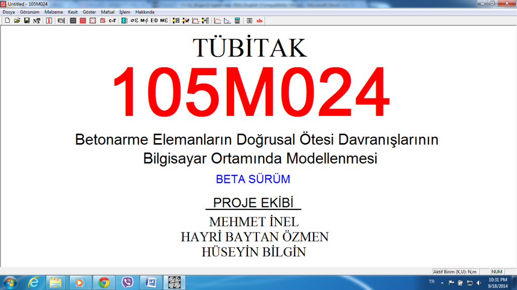 """Modelling Non-Linear Behaviour of Reinforced Concrete Sections with the Aid of Computers"""", funded by The Scientific and Technological Research Council of Turkey (TUBITAK), Project No: 105M024, 2005-2007"""